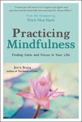 Practicing Mindfulness: Finding Calm and Focus in Your Life
