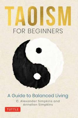 Taoism for Beginners: A Guide to Balanced Living