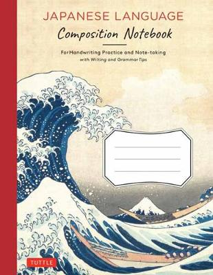 Japanese Writing Practice Book: Learn to Write Hiragana, Katakana and Kanji Character Handwriting Sheets with Square Grids (Ideal for JLPT and AP Exam Prep)