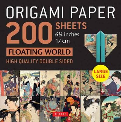 Origami Paper 200 sheets Floating World 6 3/4″ (17 cm): Tuttle Origami Paper: High-Quality Double Sided Origami Sheets Printed with 12 Different Prints (Instructions for 6 Projects Included)