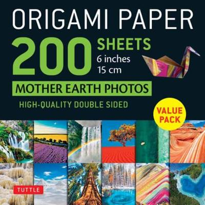 Origami Paper 200 sheets Mother Earth Photos 6 Inches (15 cm): Tuttle Origami Paper: High-Quality Double Sided Origami Sheets Printed with 12 Different Photographs (Instructions for 6 Projects Included)