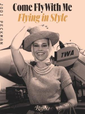 Come Fly with Me: Flying in Style