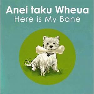 Anei Taku Wheua Here Is My Bone