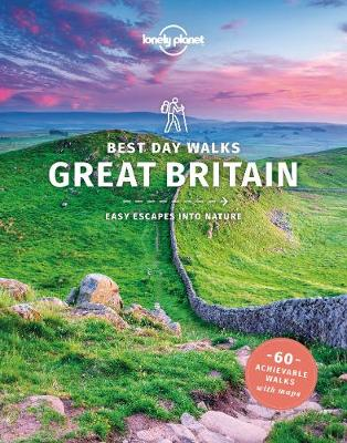 Lonely Planet Best Day Walks Great Britain