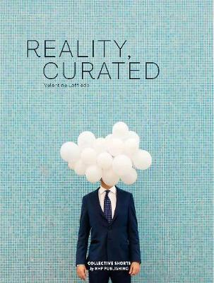Reality, Curated