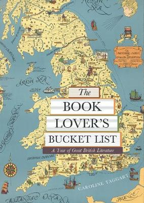 The Book Lover's Bucket List: A Tour of Great British Literature