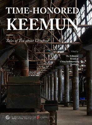 Time Honoured Keemun: Tales of Tea about Chizhou