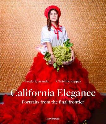 California Elegance: Portraits from the Final Frontier