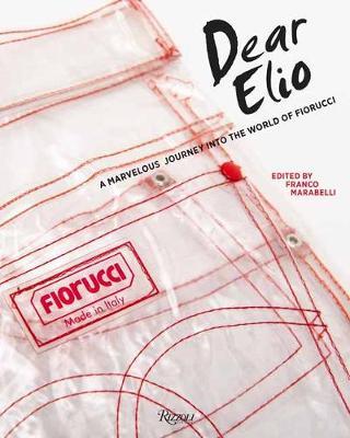 Dear Elio: A Marvellous Journey into the World of Fiorucci