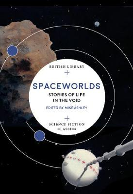 Spaceworlds Stories Of Life In The Void