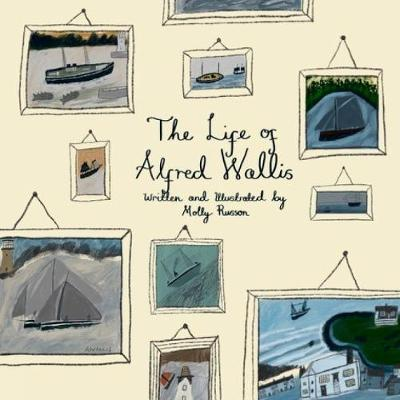 The Life of Alfred Wallis