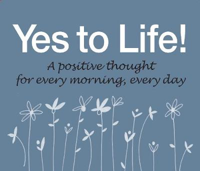 365 Yes To Life