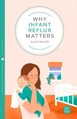 Why Infant Reflux Matters