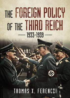 The Foreign Policy of the Third Reich: 1933-1939