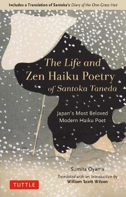 Life And Zen Haiku Poetry Of Santoka Taneda