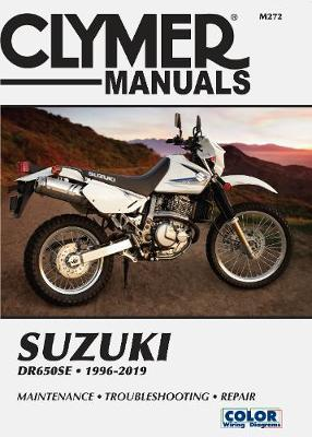 CL Suzuki DR650 Series 1996-2019 Repair Manual
