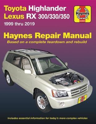 Toyota HighLander, Lexus RX 300/330/350 1999-2019 Repair Manual
