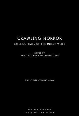 Crawling Horror: Creeping Tales of the Insect Weird