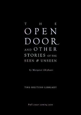 The Open Door: and Other Stories of the Seen and Unseen