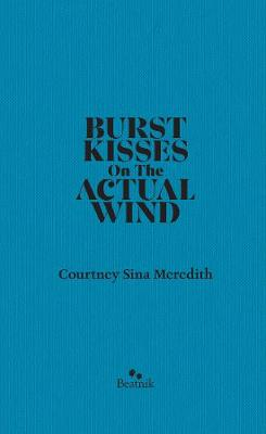 Burst Kisses On The Actual WInd