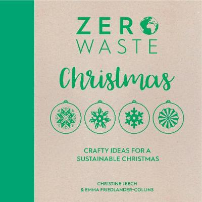Zero Waste: Christmas: Crafty ideas for a sustainable Christmas