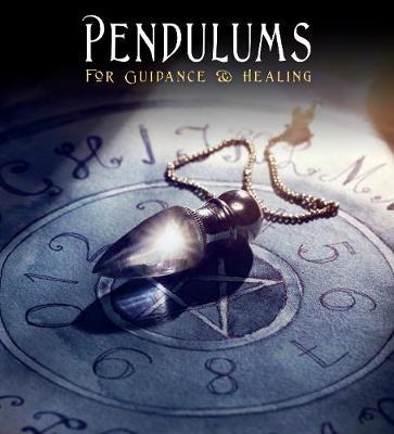 Pendulums For Guidance & Healing