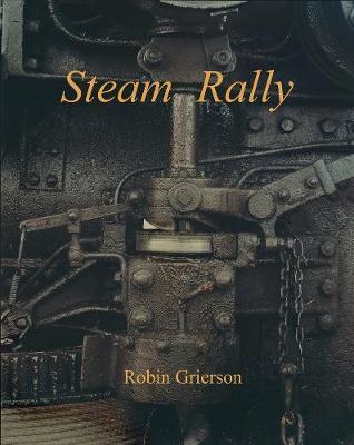 Steam Rally: Robin Grierson
