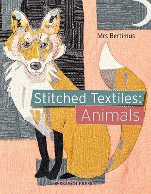 Stitched Textiles: Animals