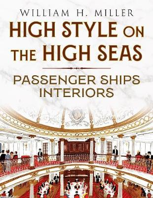 High Style on the High Seas: Passenger Ships Interiors