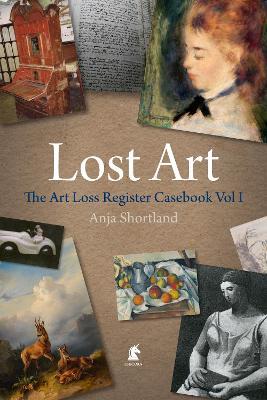 The Art Loss Register Casebook Volume One