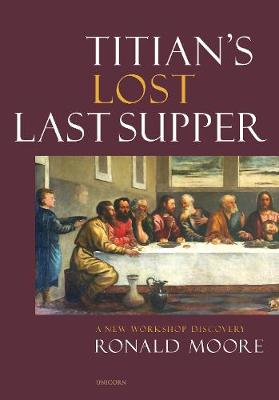 Titian's Lost Last Supper: A New Workshop Discovery