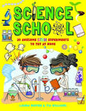 Science School: 30 Awesome STEM Experiments to Try at Home