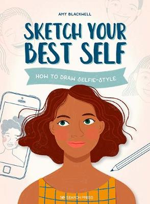 Sketch Your Best Self: How to Draw Selfie-Style
