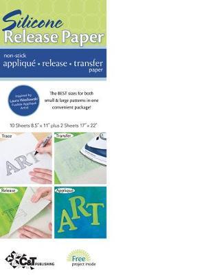 Silicone Release Paper: Non-Stick Applique * Release * Transfer Paper