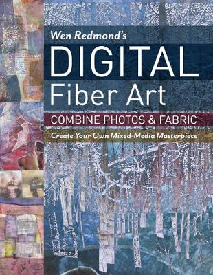 Wen Redmond Digital Fiber Art