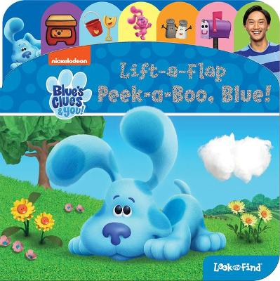 Nickelodeon Blue's Clues & You: Peek-A-Boo, Blue!: Lift-A-Flap Look and Find