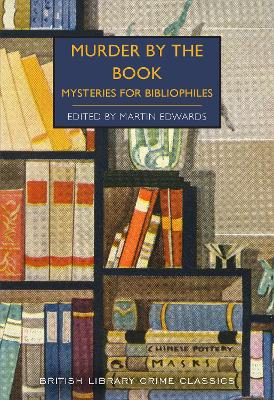 Murder by the Book: Mysteries for Bibliophiles