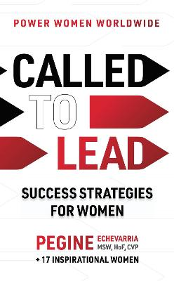 Called to Lead: Success Strategies for Women