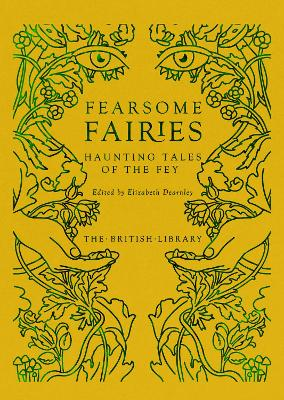 Fearsome Fairies: Haunting Tales of the Fey