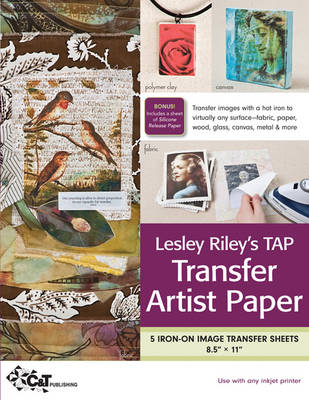 Lesley Riley's TAP Transfer Artist Paper 5 Sheet Pack: 5 Iron-on Image Transfer Sheets * 8.5″ x 11″