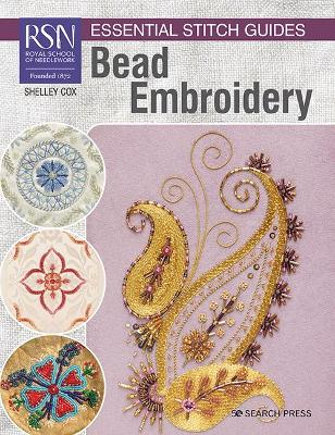 RSN Essential Stitch Guides: Bead Embroidery: Large Format Edition