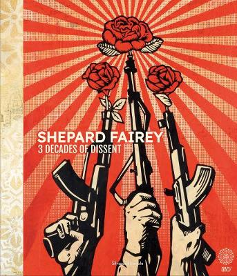 Shepard Fairey 3 Decades Of Dissent