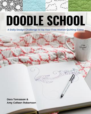 Doodle School: A Daily Design Challenge to Up Your Free-Motion Quilting Game