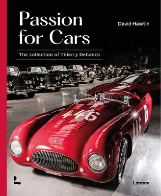 A Passion for Cars: Classic Car Collection by Thierry Dehaeck