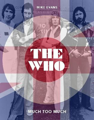 The Who: Much Too Much