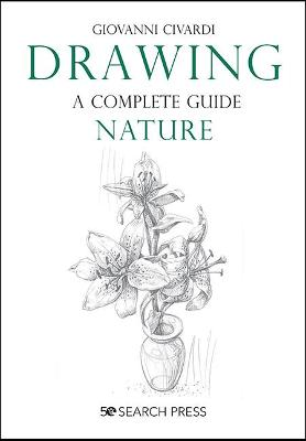 Drawing – A Complete Guide: Nature