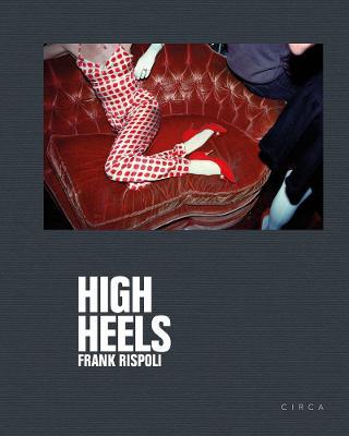 Frank Rispoli: High Heels
