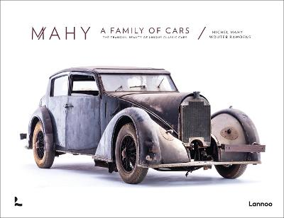 Mahy. A Family of Cars: The Tranquil Beauty of Unique Classic Cars