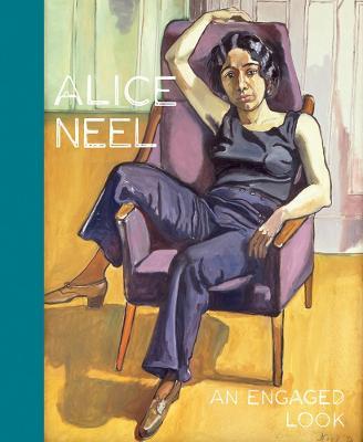 Alice Neel An Engaged Eye