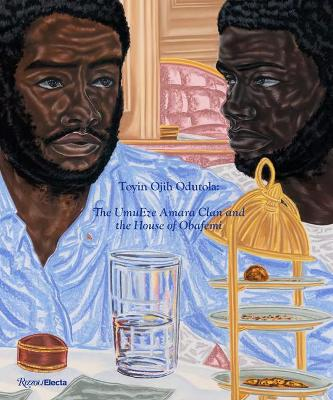 Toyin Ojih Odutola: The UmuEze Amara Clan and the House of Obafemi